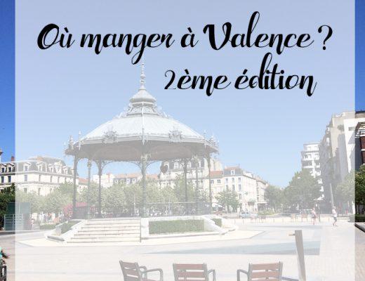 où manger à Valence 2ème édition