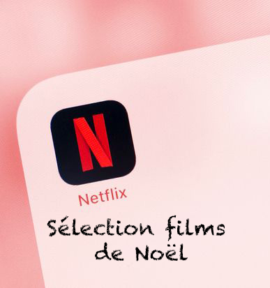 selection-films-noel-netflix